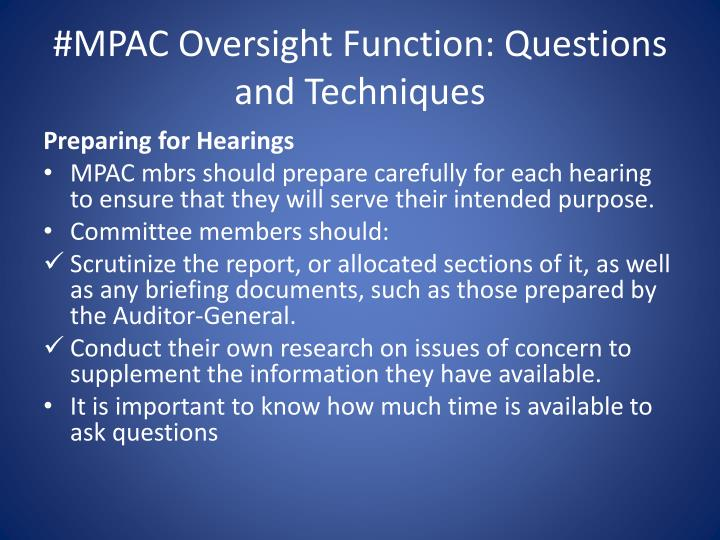 #MPAC Oversight Function: Questions and Techniques