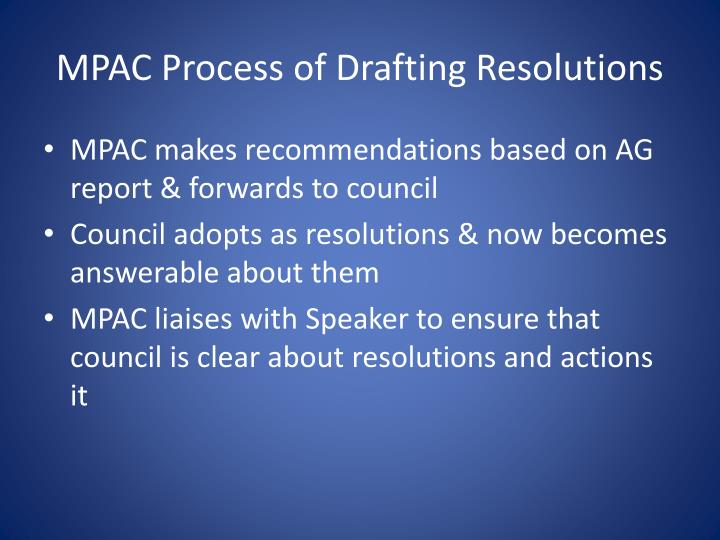 MPAC Process of Drafting Resolutions