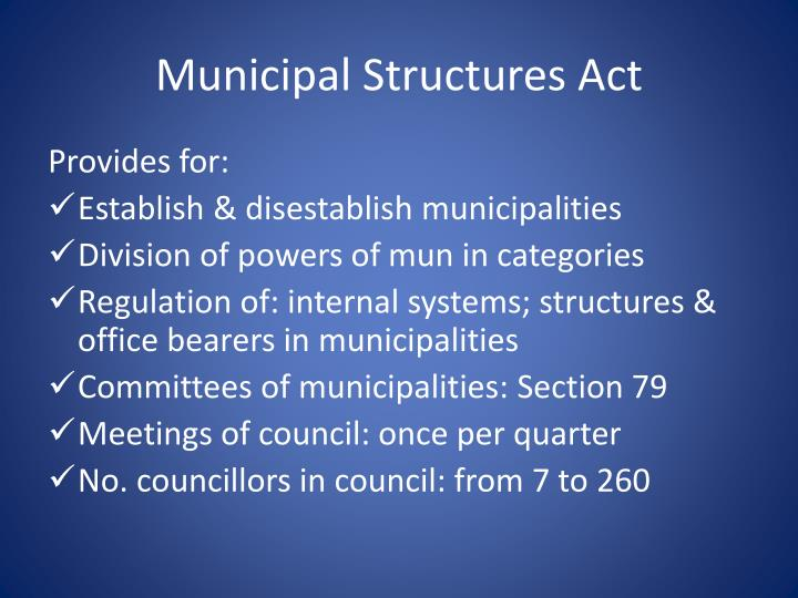 Municipal Structures Act