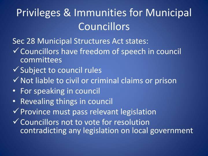 Privileges & Immunities for Municipal Councillors