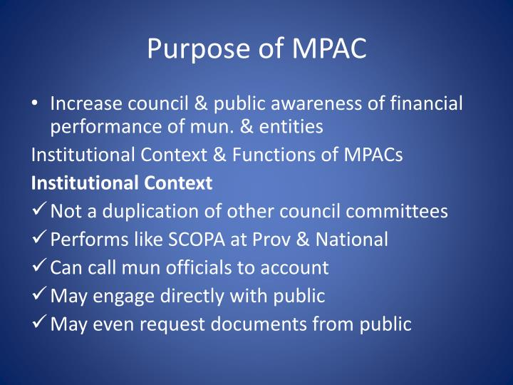 Purpose of MPAC