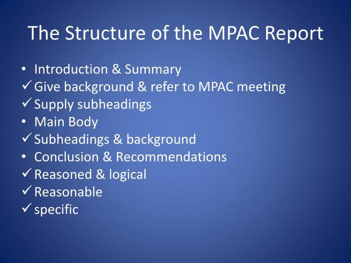 The Structure of the MPAC Report