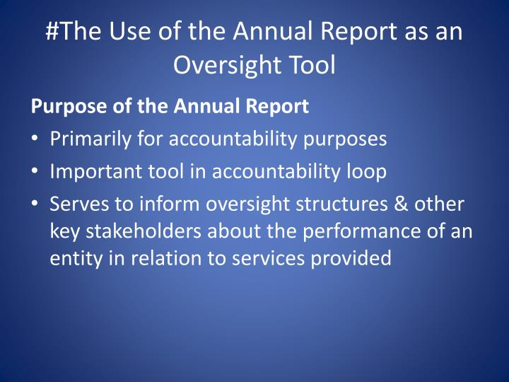 #The Use of the Annual Report as an Oversight Tool