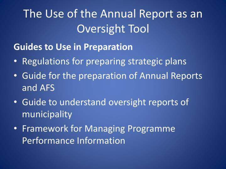 The Use of the Annual Report as an Oversight Tool