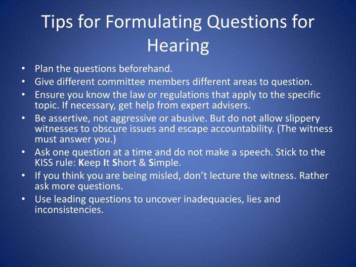 Tips for Formulating Questions for Hearing