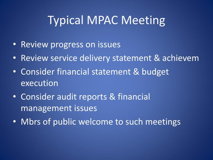 Typical MPAC Meeting