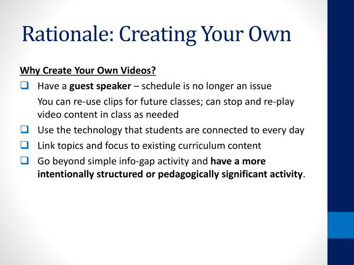 Rationale: Creating Your Own