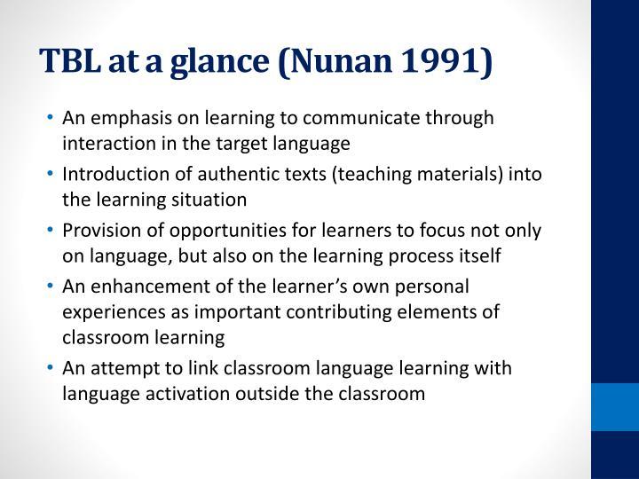TBL at a glance (Nunan 1991)