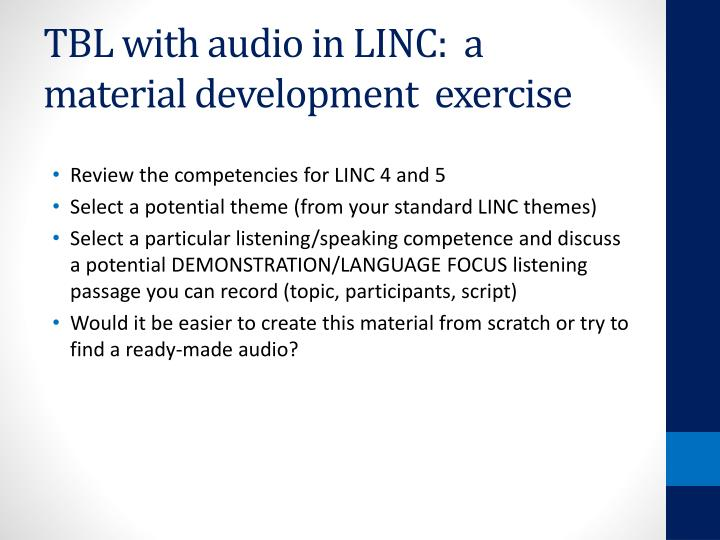 TBL with audio in LINC:  a