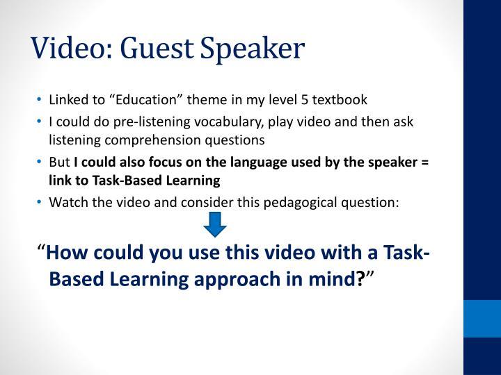 Video: Guest Speaker
