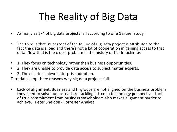 The Reality of Big Data