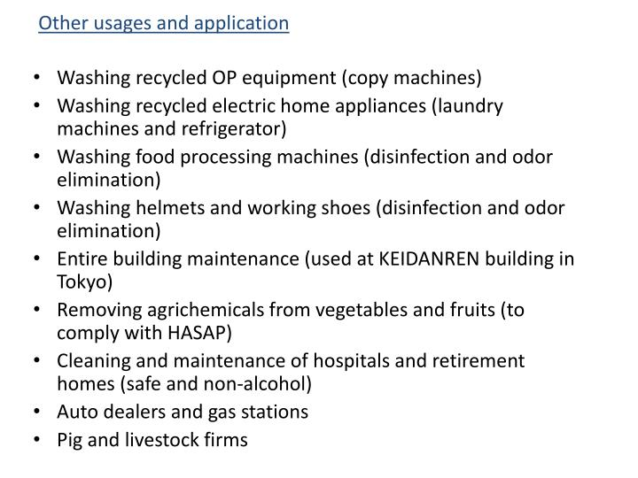 Other usages and application
