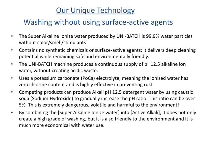 Our Unique Technology