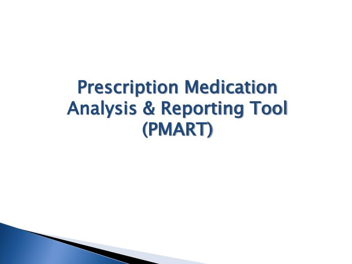 Prescription Medication Analysis & Reporting Tool (PMART)