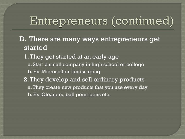 Entrepreneurs continued