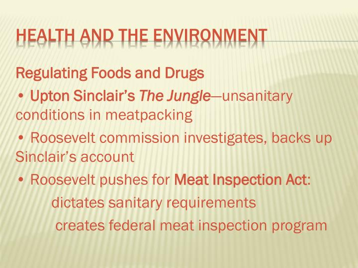 Regulating Foods and Drugs