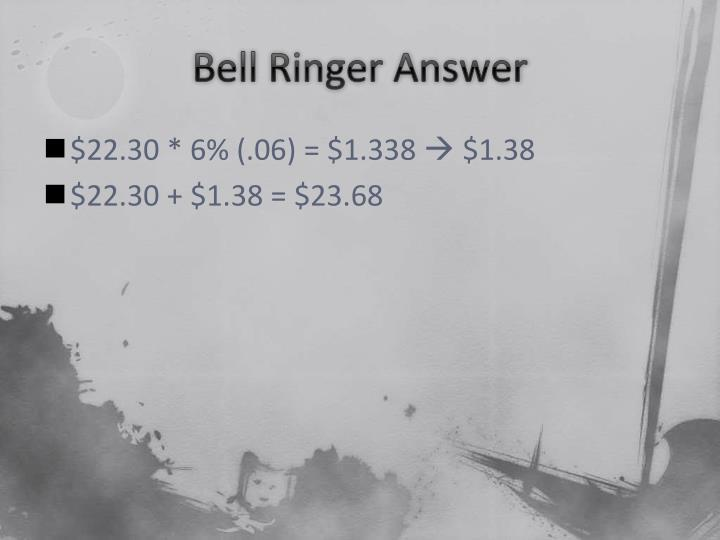 Bell ringer answer