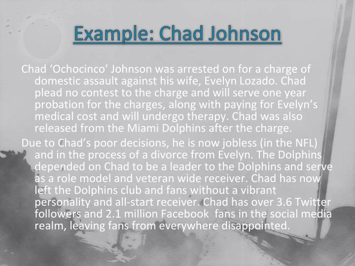 Example: Chad Johnson
