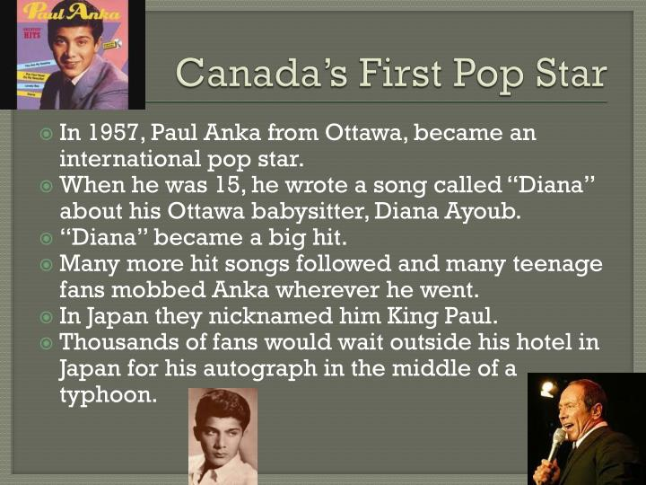 Canada's First Pop Star