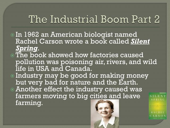 The Industrial Boom Part 2