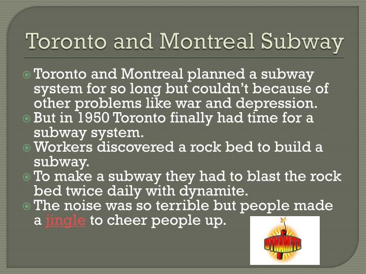 Toronto and Montreal Subway