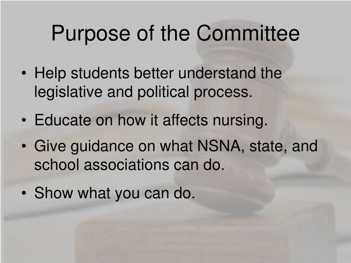 Purpose of the committee