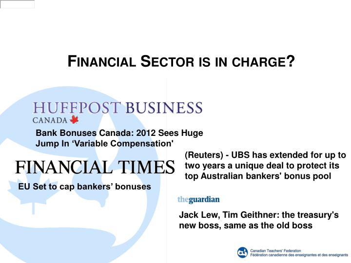 Financial Sector is in charge?