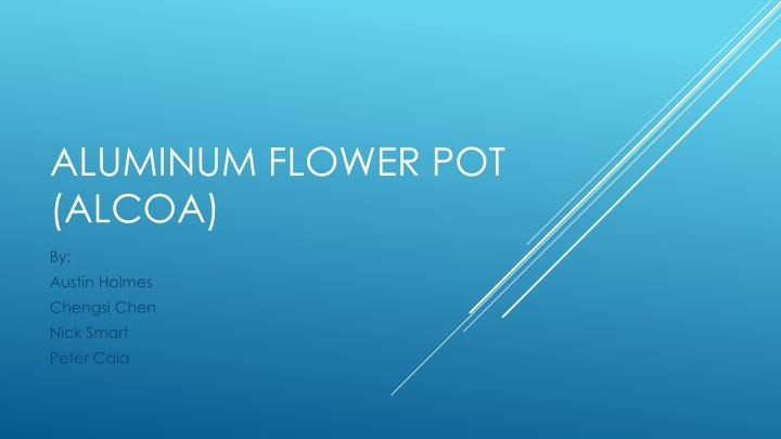 Aluminum flower pot alcoa