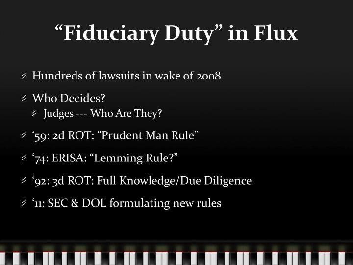 """""""Fiduciary Duty"""" in Flux"""