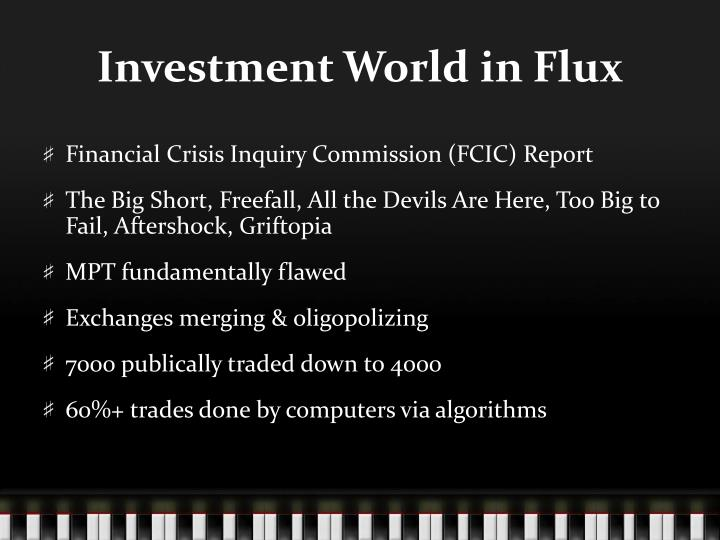 Investment World in Flux