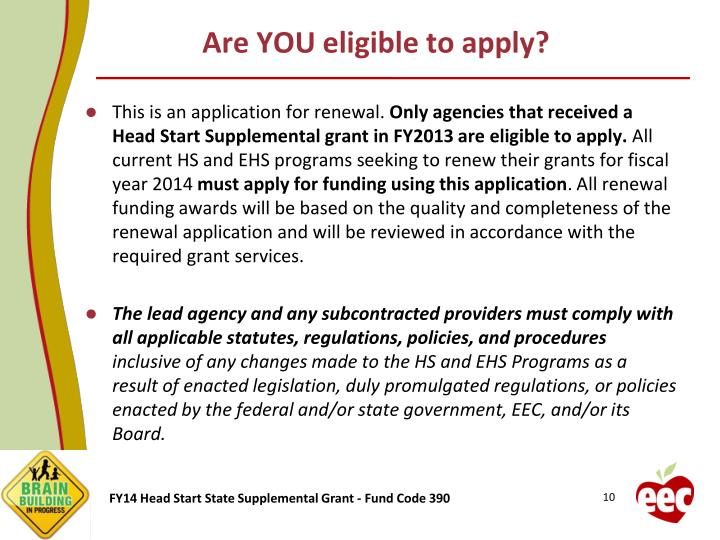 Are YOU eligible to apply?