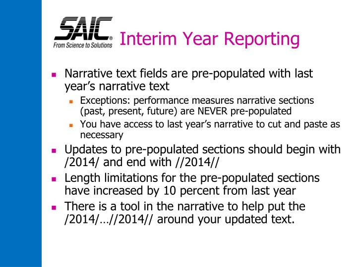 Interim Year Reporting