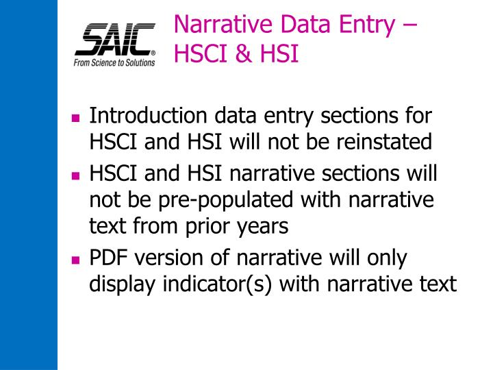 Narrative Data Entry – HSCI & HSI