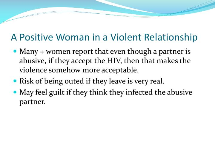 A Positive Woman in a Violent Relationship