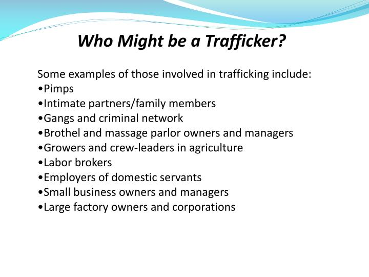 Who Might be a Trafficker?