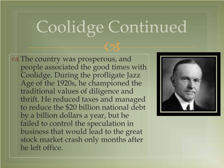 Coolidge Continued