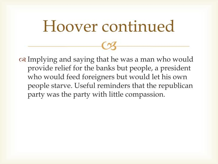 Hoover continued