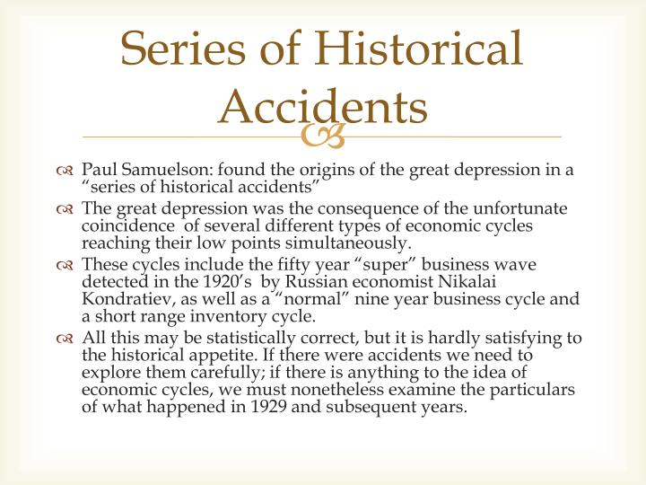 Series of Historical Accidents