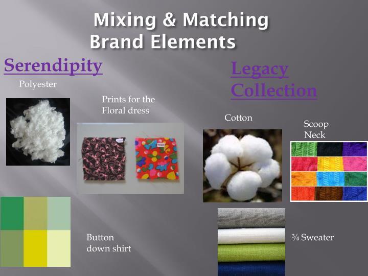 Mixing & Matching