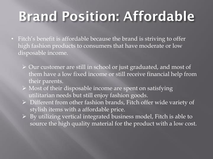 Brand Position: Affordable