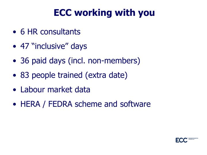 ECC working with you