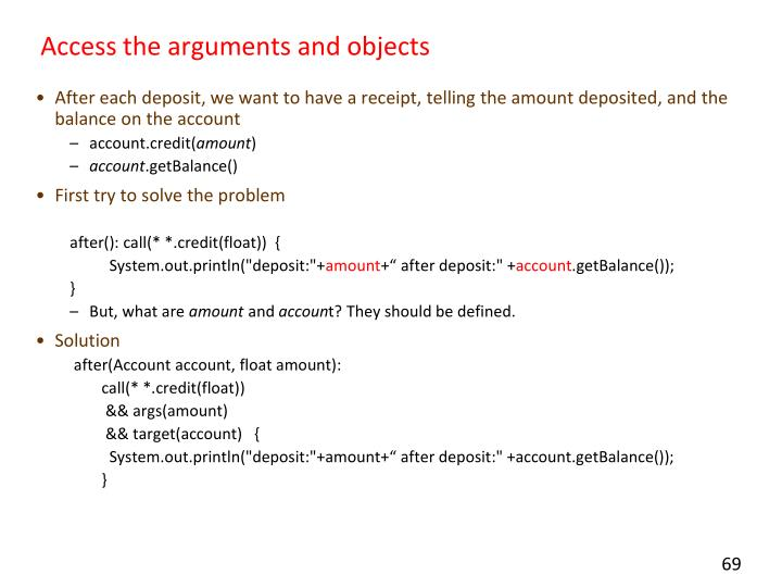Access the arguments and objects
