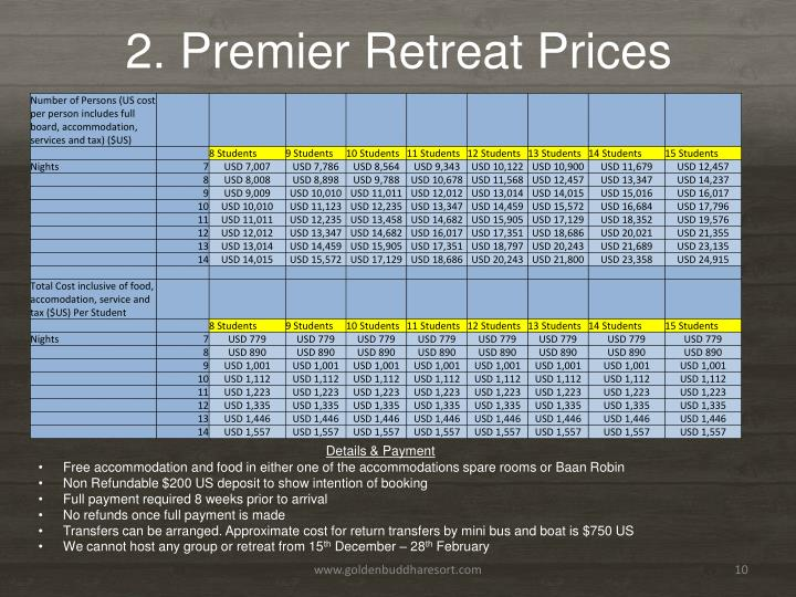 2. Premier Retreat Prices