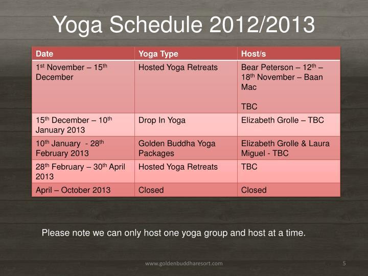 Yoga Schedule 2012/2013