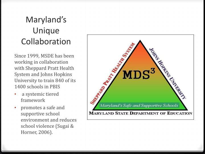 Maryland's Unique Collaboration