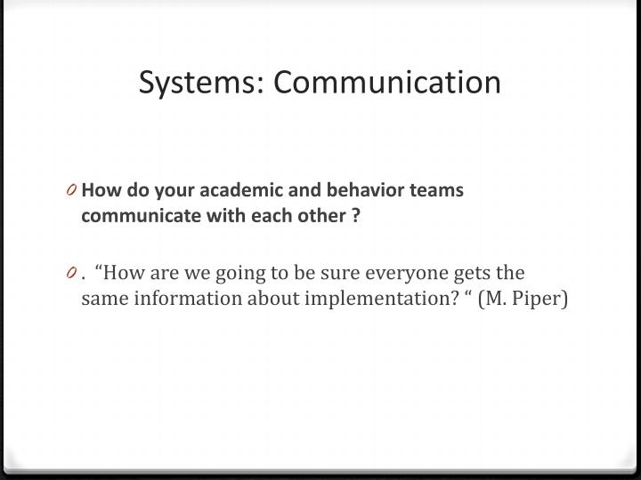 Systems: Communication