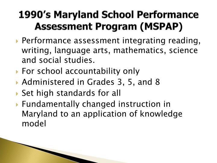 1990's Maryland School Performance Assessment Program (MSPAP)