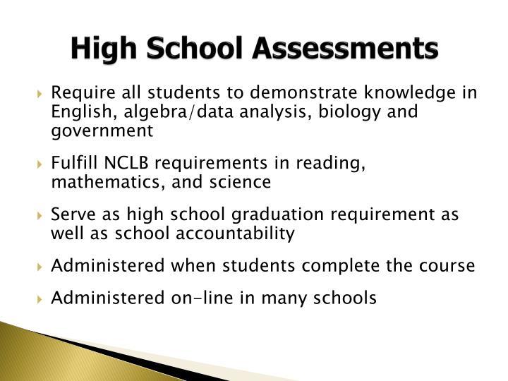 High School Assessments