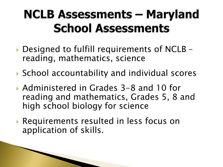 NCLB Assessments – Maryland School Assessments