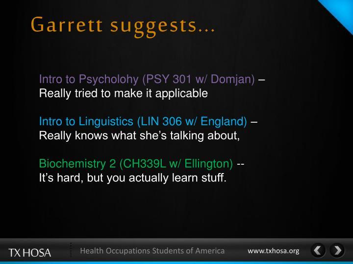 Garrett suggests...